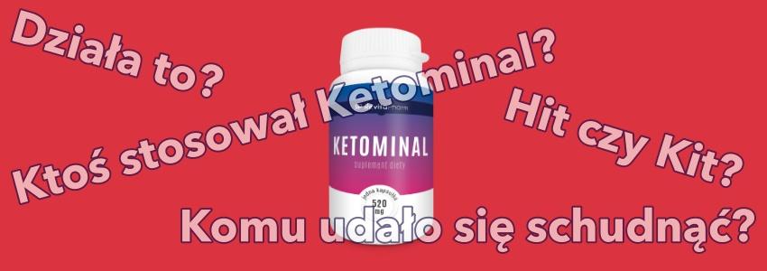 opinie o Ketominal