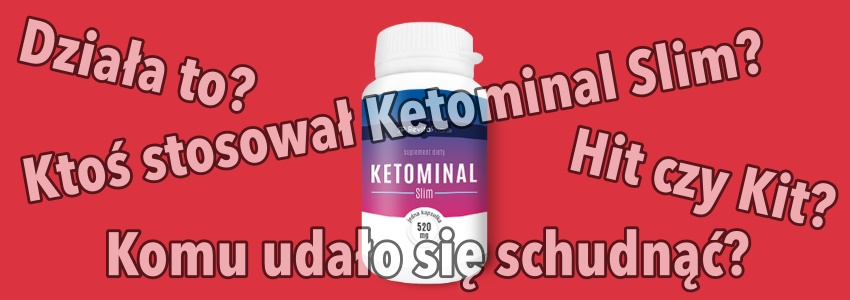 opinie o Ketominal Slim